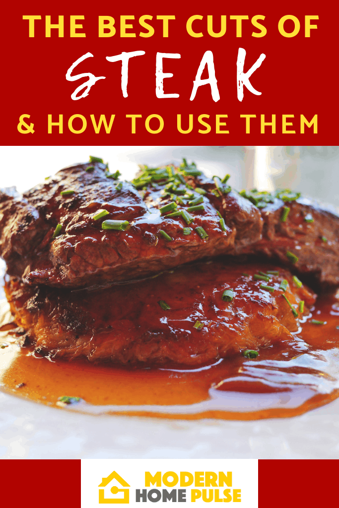 The Best Cuts of Steak and How To Use Them