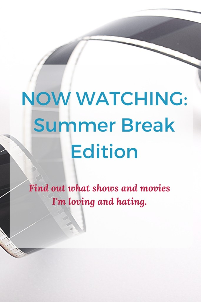 now watching_summer break_modern laine