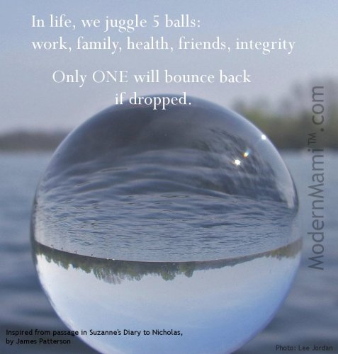 Work-Life Balance Quote: Life is Juggling Five Balls
