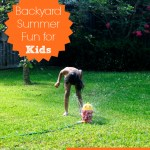 Celebrate Summer with Backyard Summer Fun for Kids