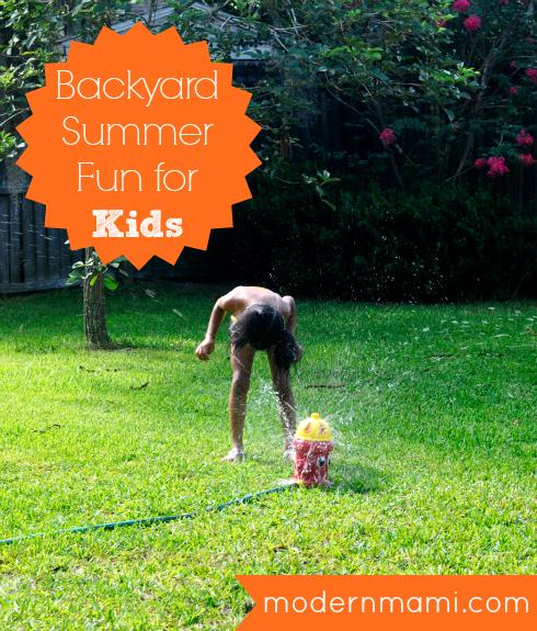 Backyard Summer Fun for Kids