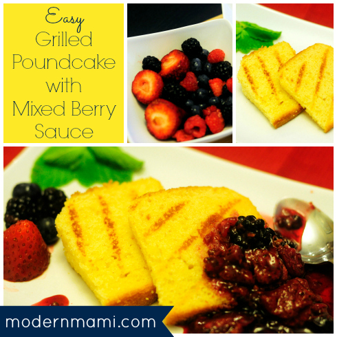 Grilled Poundcake with Mixed Berry Sauce Recipe