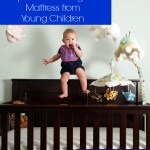 3 Tips for Protecting Your Mattress from Young Children