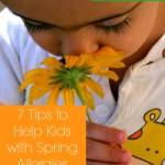7 Tips to Help Kids with Spring Allergies