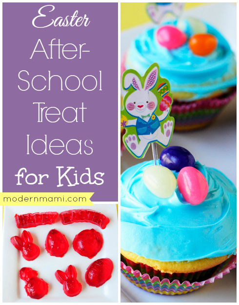 Easter After-School Treat Ideas for Kids