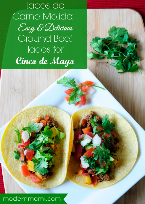 Tacos de Carne Molida: Simple Ground Beef Taco Recipe for Cinco de Mayo