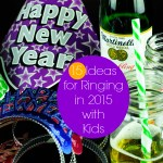 15 Ideas for Ringing in 2015 with Kids!
