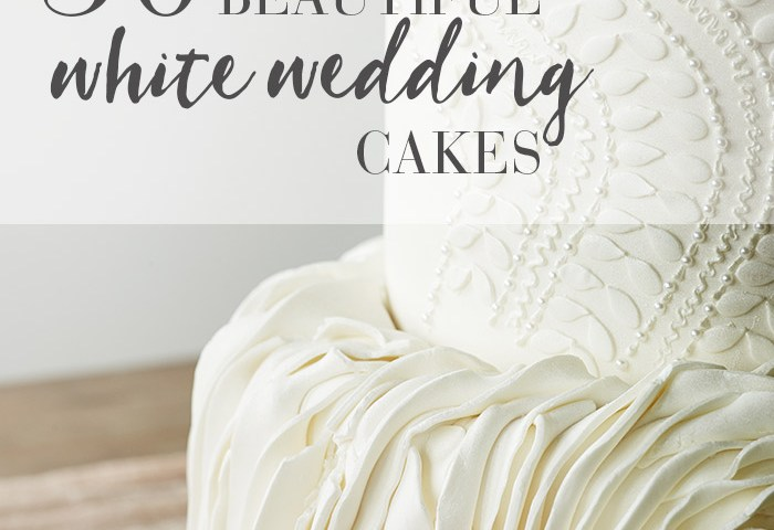 30 Simply Stunning White Wedding Cakes Modern Wedding