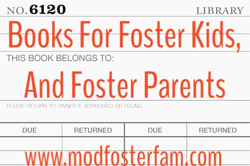 Books For Foster Kids And Foster Parents