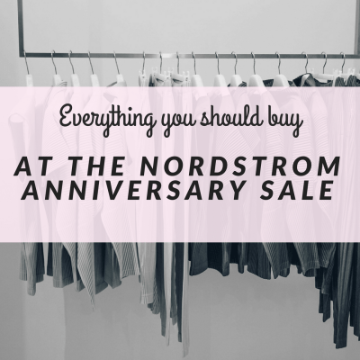 What you should really get at the Nordstrom Anniversary Sale