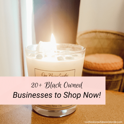20+ Black Owned Businesses to Support