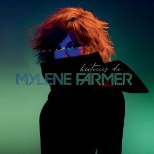 Mylène Farmer, Histoires de
