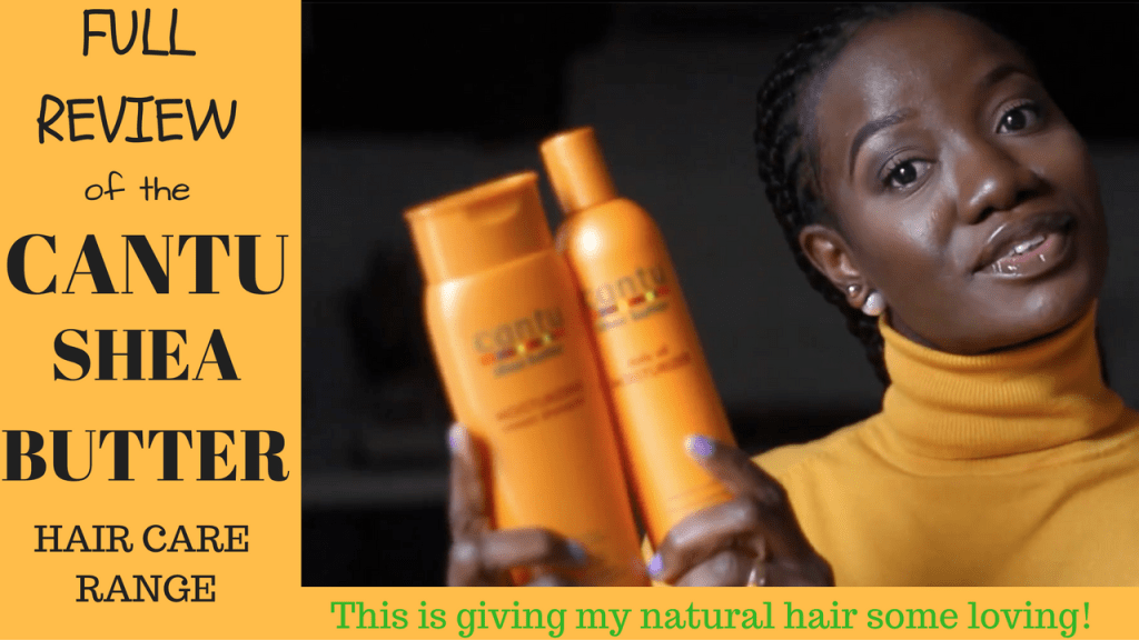 REVIEW OF THE CANTU SHEA BUTTER HAIR CARE RANGE IMAGE
