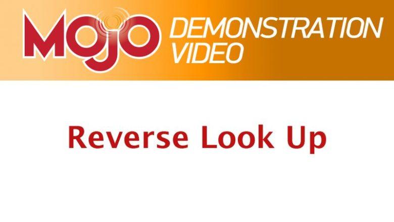 Mojo Reverse Lookup