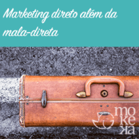 Marketing direto além da mala-direta