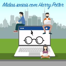 Mídias sociais com Harry Potter