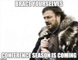 conference season is coming