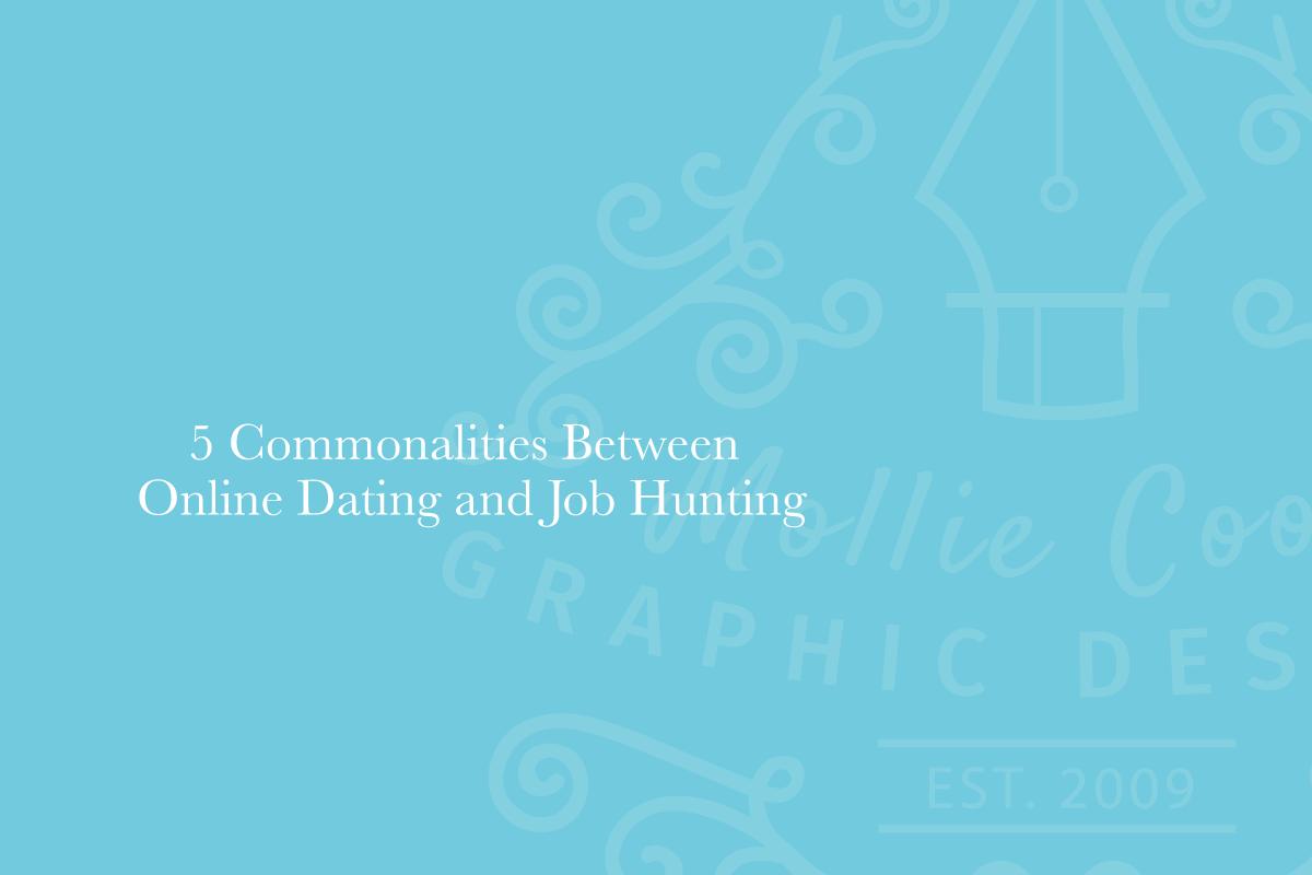 20180629 MC Creative Blog 5 Commonalities Between Online Dating and Job Hunting