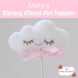 Make a Sleepy Cloud Pin Topper