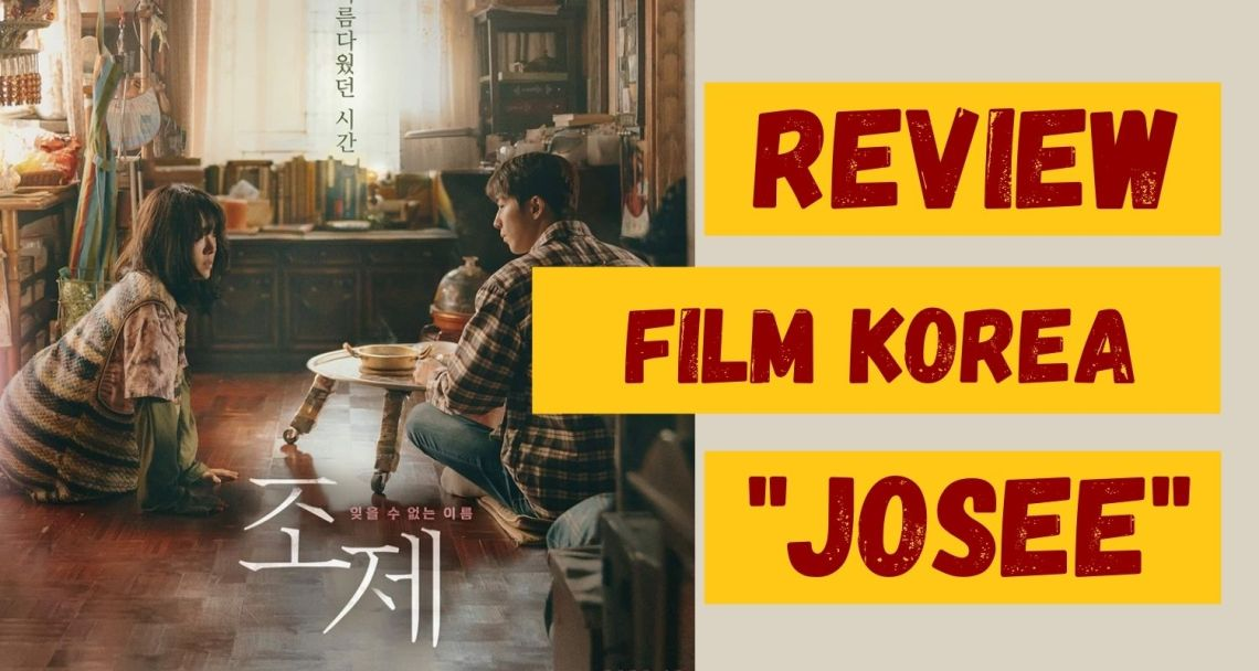 FILM KOREA JOSEE