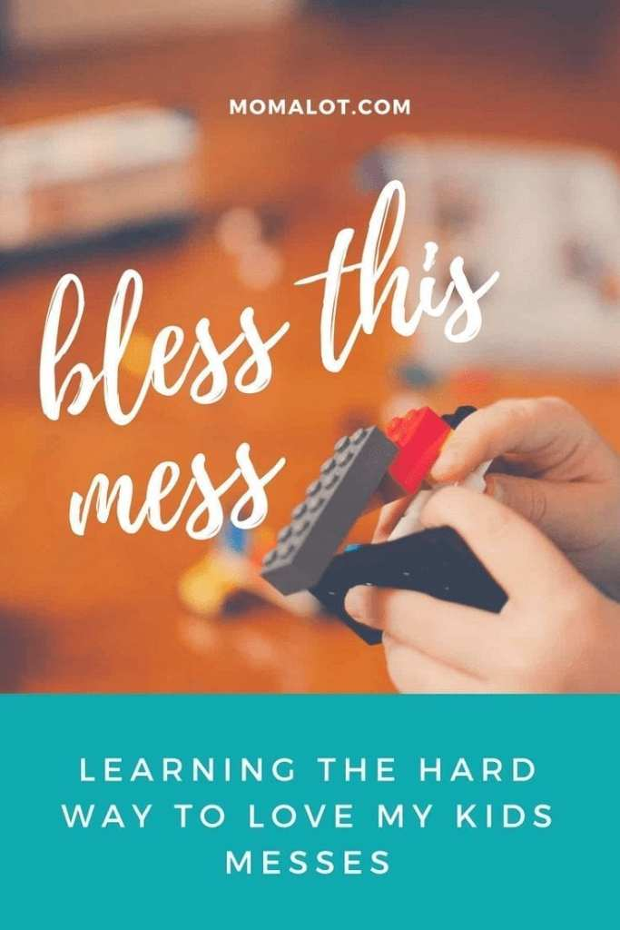 Learning the Hard Way to Love My Kids Messes