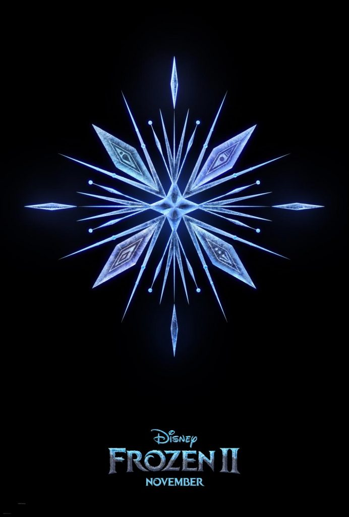 There's going to be a Frozen II! Watch the trailer to see the amazing graphics and all your favorite characters! #Frozen2 - Disney Frozen II Movie poster snowflake
