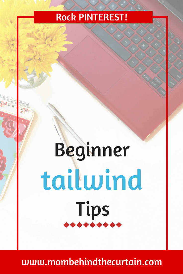 Tailwind app is awesome for Pinterest traffic to your blog, but there can be a bit of a learning curve. Use these beginner Tailwind tips to rock Pinterest!