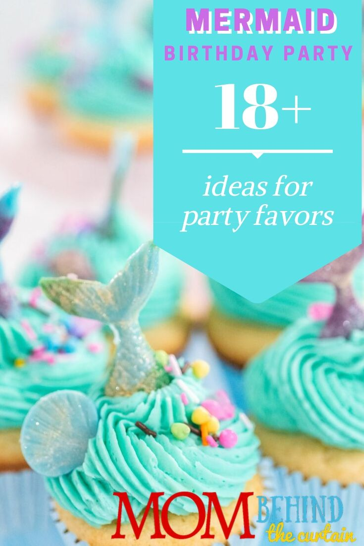 18+ Mermaid Birthday Party Favor Ideas - Need some favor ideas for a mermaid birthday party? 18+ mermaid party favor ideas - some easy DIY you can make and some you can buy - to get you started!