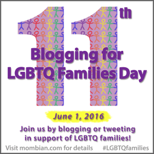 Blogging for LGBTQ Families Day 2016
