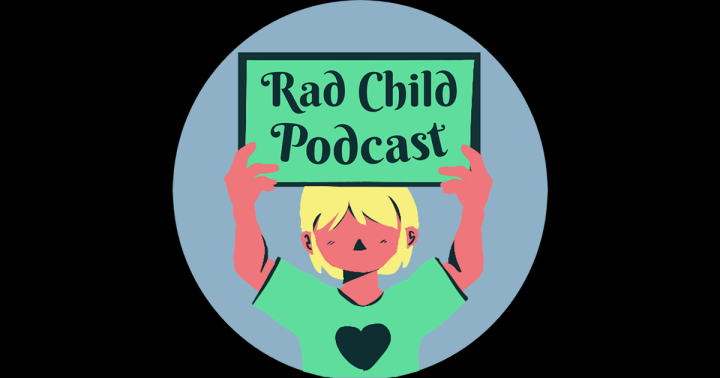 Rad Child Podcast