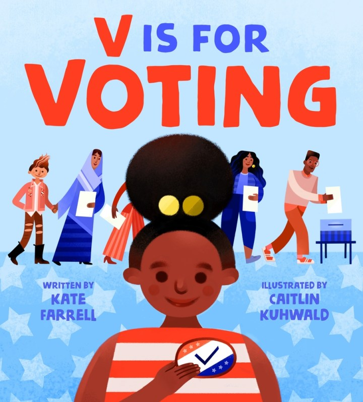 V Is for Voting - Kate Farrell