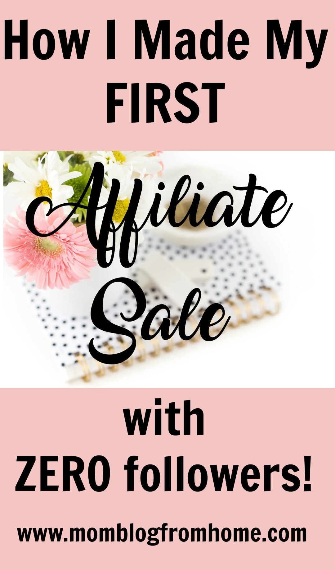 How I made my first affiliate sale with zero followers-momblogfromhome