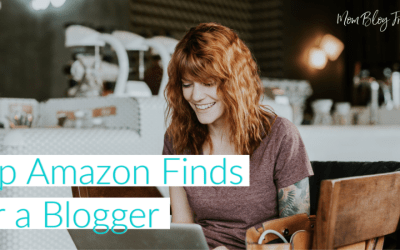Top Amazon Finds for a Blogger