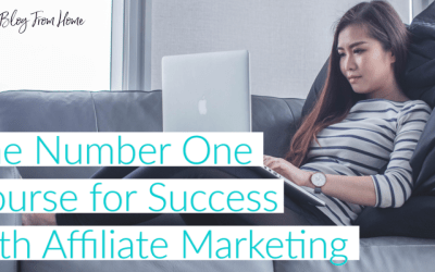 The Number One Course for Success with Affiliate Marketing