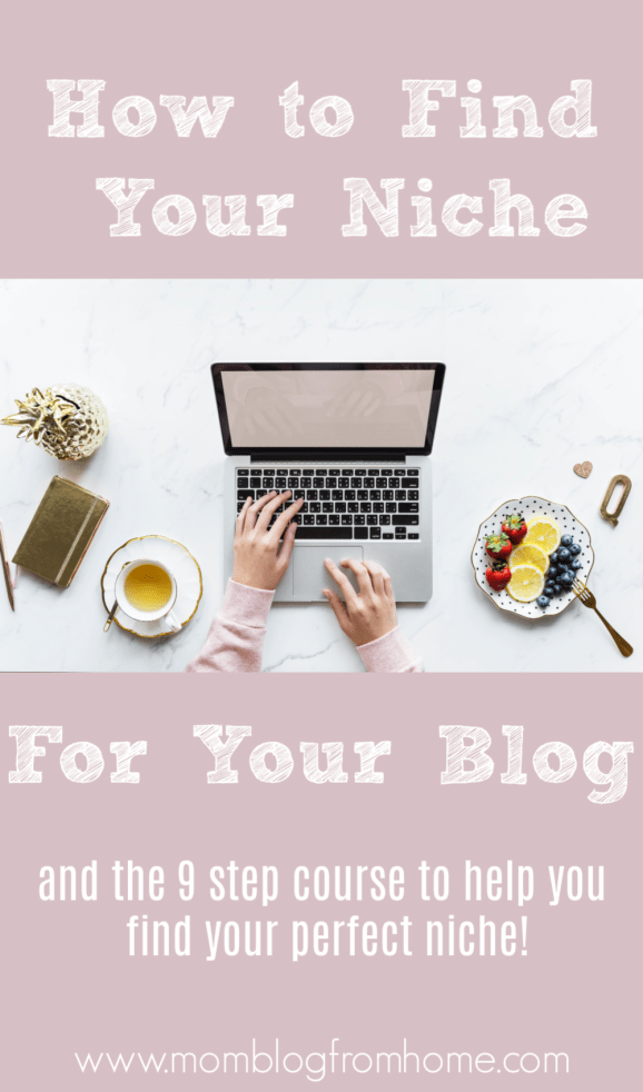 How to find your niche for your blog and the 9 step course that helps you find your perfect niche!