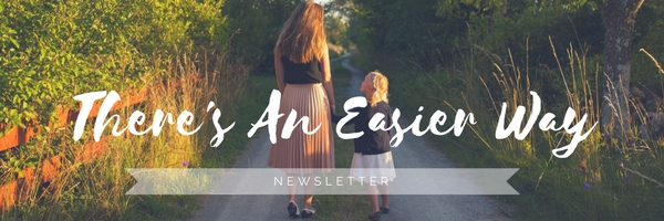 there's an easier way newsletter