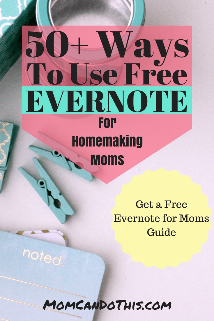 Get the most of the free evernote plan. Organize your entire mom life with these clever hacks. 50+ideas in a free guide!