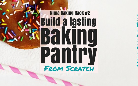 How to easily build a baking pantry that lasts