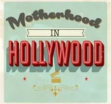 Mom Podcast Motherhood in Hollywood