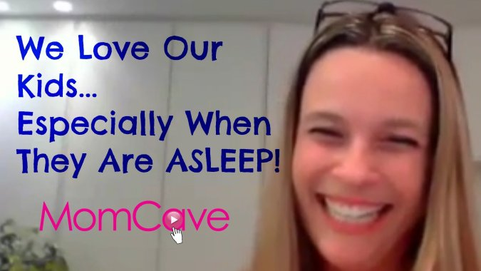 Tova on MomCave LIVE We Love Our Kids, Especially When They Are Asleep!