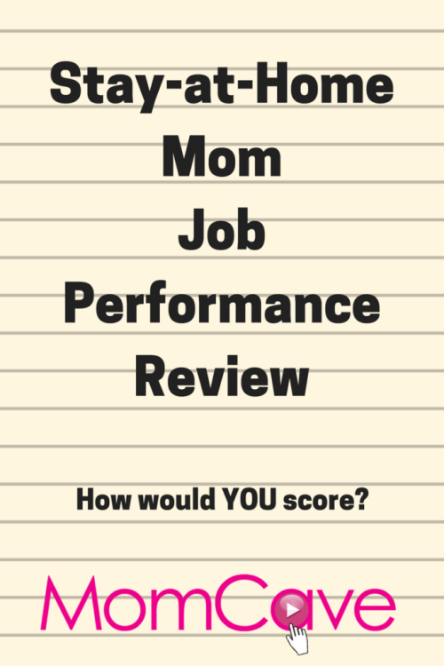 SAHM Job Performance Review MomCave