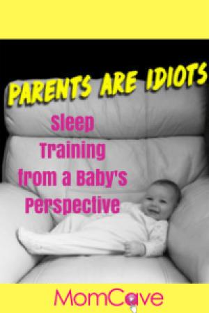 Parenting for Idiots