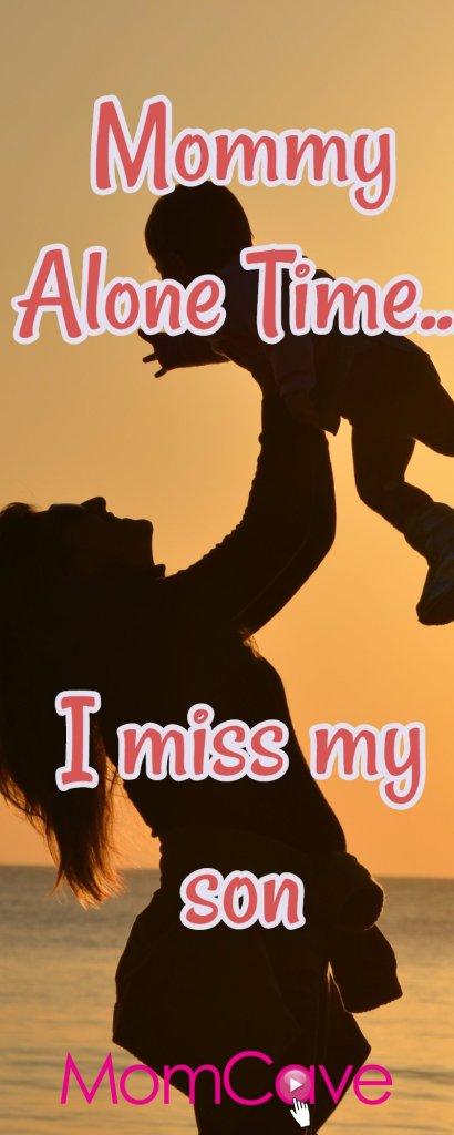 I finally got mommy alone time but I missed my son. Great post from MomCaveTV.com
