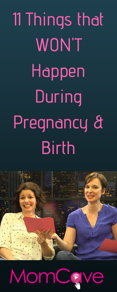 Top 11 Things Pregnancy and Birth MomCave