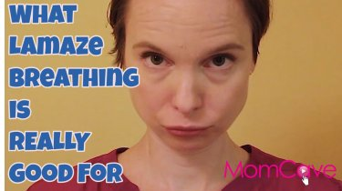 What Lamaze Breathing is Really Good For MomCaveTV.com