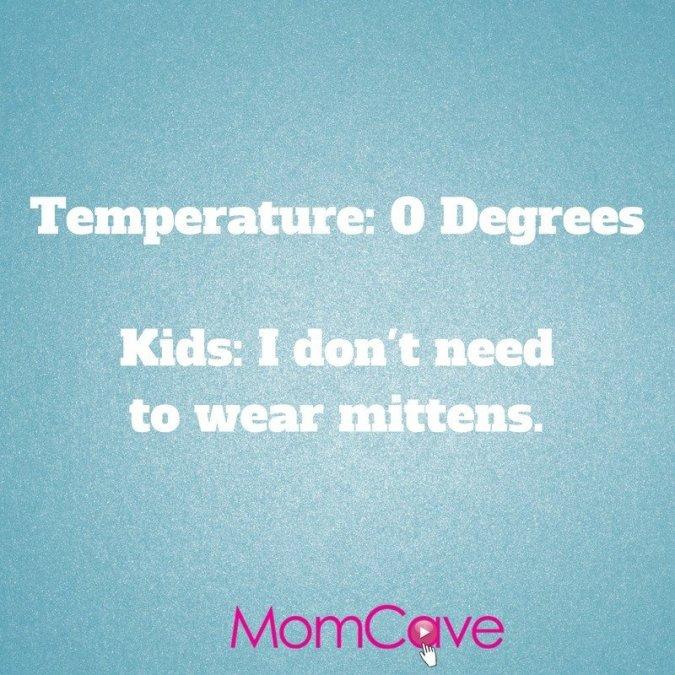Kids Won't Wear Mittens Meme by MomCave