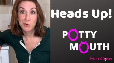 Potty Mouth The Heads Up MomCave Ellie