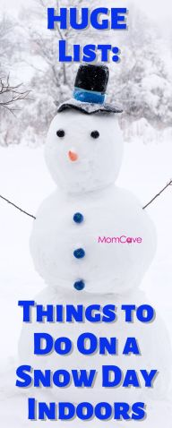 Things to do on a snow day indoors with kids the ultimate list from momcave momcavetv