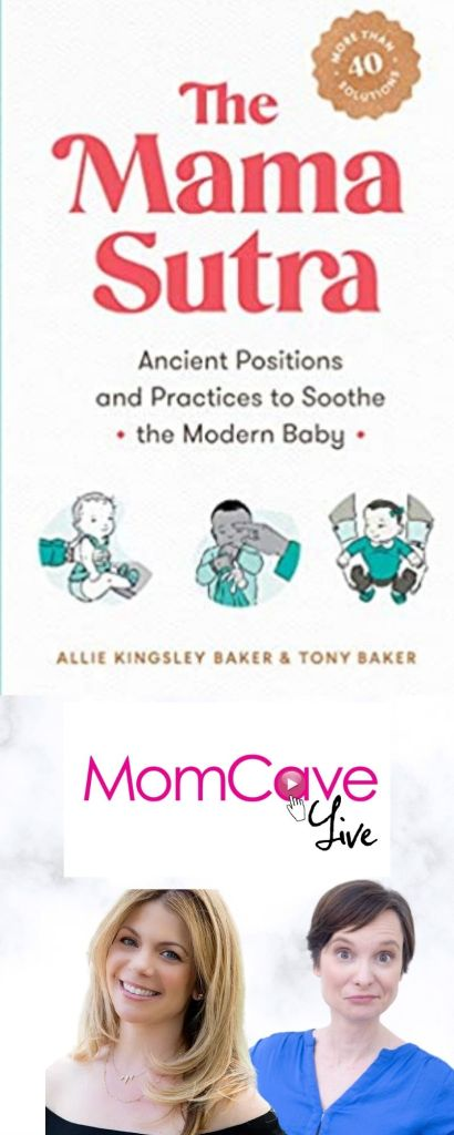 The Mama Sutra Baby Soothing on MomCave Live Allie Kingsley Baker talks about how to sooth baby