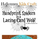 Halloween Kids Craft Handprint Spiders In A Diy Lacing Card Web Mom Endeavors